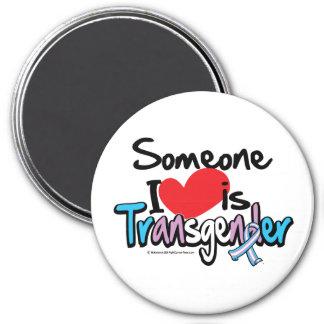 Someone I Love is Transgender 3 Inch Round Magnet