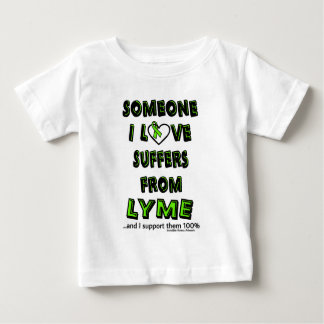 Someone I Love...Lyme Baby T-Shirt