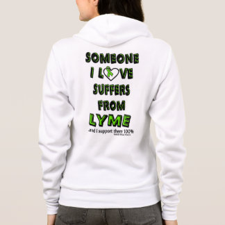 Someone I Love...Lyme Hoodie