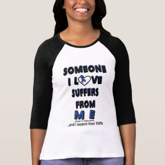 Someone I Love...ME T-Shirt