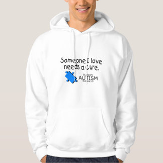 Someone I Love Needs A Cure (Autism) Hooded Sweatshirt