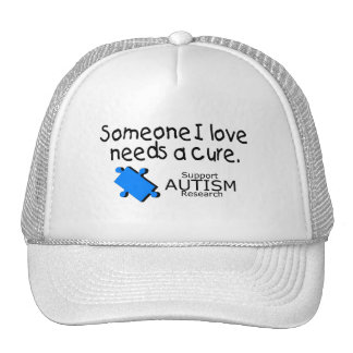 Someone I Love Needs A Cure (Autism) Trucker Hat