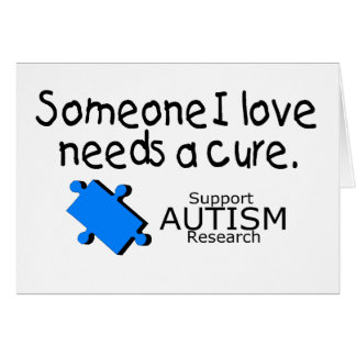 Someone I Love Needs A Cure (Blue P) Card