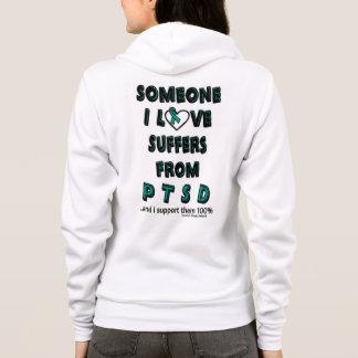 Someone I Love...PTSD Hoodie