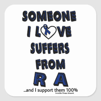 Someone I Love...RA Square Sticker