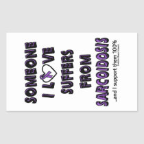 Someone I Love...Sarcoidosis Rectangular Sticker