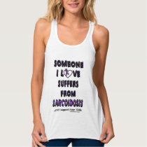 Someone I Love...Sarcoidosis Tank Top
