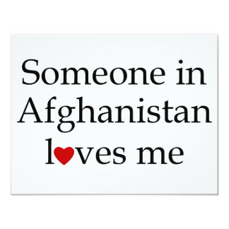 Someone in Afghanistan Loves Me Card