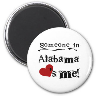 Someone In Alabama Loves Me 2 Inch Round Magnet