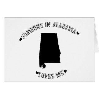 Someone in Alabama Loves Me Card