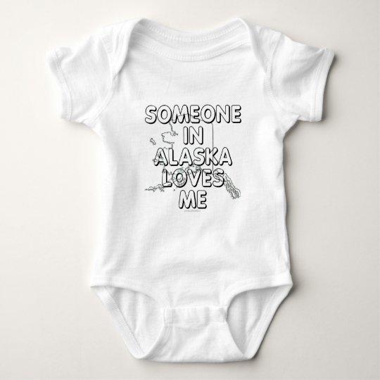 Someone in Alaska loves me Baby Bodysuit