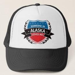 Someone In Alaska Loves Me Trucker Hat