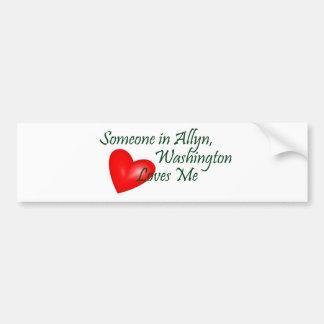 Someone in Allyn, Washington Loves Me Bumper Sticker