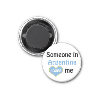 Someone in Argentina loves me Magnet