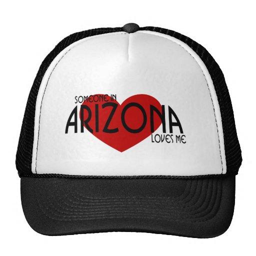 Someone in Arizona Loves Me! Trucker Hat
