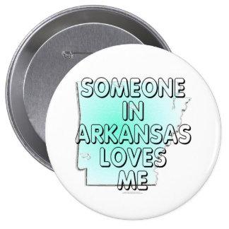 Someone in Arkansas loves me Pin
