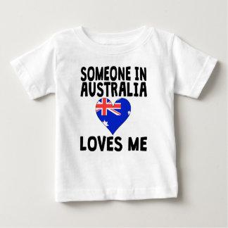 Someone In Australia Loves Me T-shirt