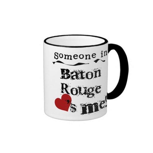 Someone in Baton Rouge Ringer Coffee Mug