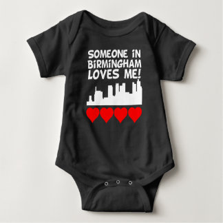 Someone In Birmingham Alabama Loves Me Baby Bodysuit