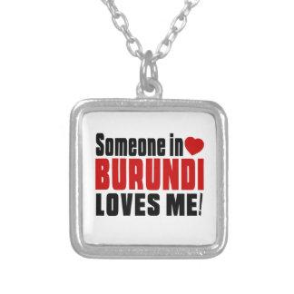 SOMEONE IN BURUNDI LOVES ME ! SQUARE PENDANT NECKLACE