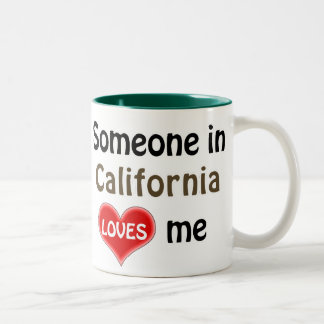 Someone in California loves me Two-Tone Coffee Mug