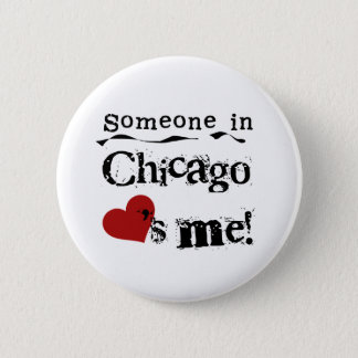 Someone in Chicago Button