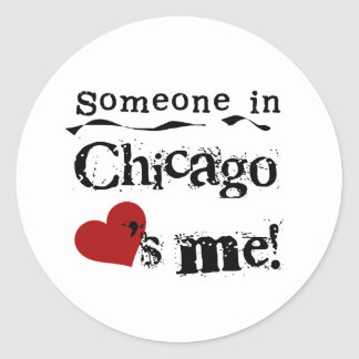 Someone in Chicago Classic Round Sticker