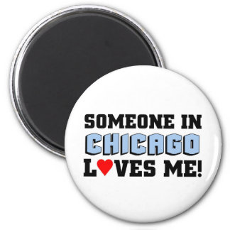 Someone in Chicago Loves me 2 Inch Round Magnet