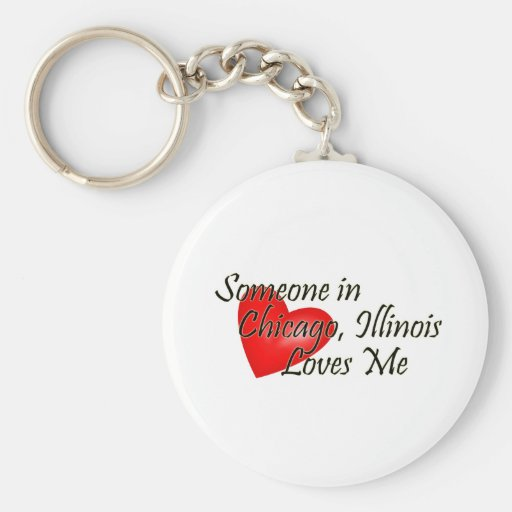 Someone in Chicago Loves Me Keychain