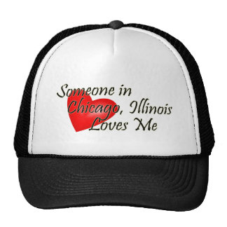 Someone in Chicago Loves Me Trucker Hat