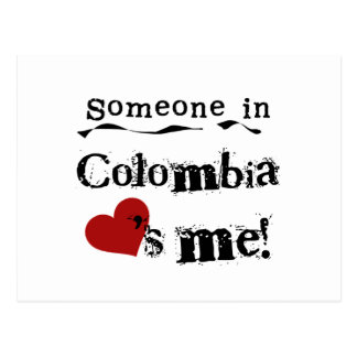 Someone In Colombia Loves Me Postcard