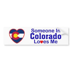 Someone In Colorado Loves Me Bumper Sticker