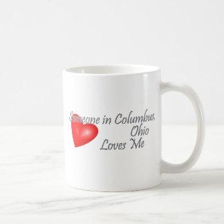 Someone in Columbus, Ohio Loves me Coffee Mug