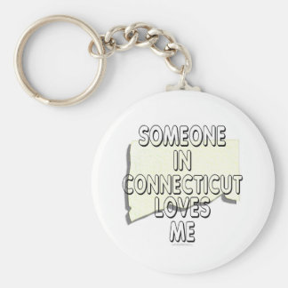 Someone in Connecticut loves me Keychains
