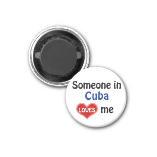 Someone in Cuba loves me Magnet