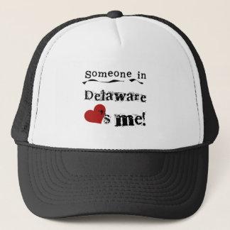Someone In Delaware Loves Me Trucker Hat
