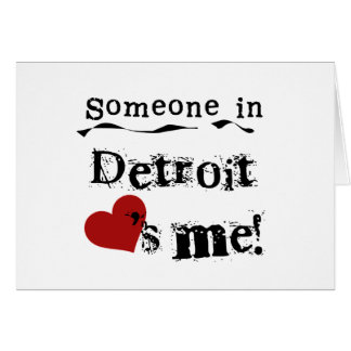 Someone in Detroit Greeting Card