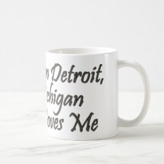 Someone in Detroit Loves Me Classic White Coffee Mug