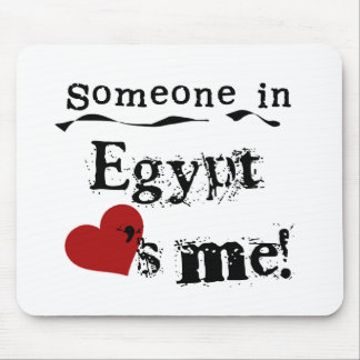 Someone In Egypt Loves Me Mouse Pad