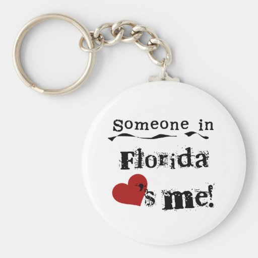 Someone In Florida Loves Me Basic Round Button Keychain