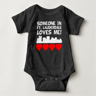 Someone In Fort Lauderdale Florida Loves Me Baby Bodysuit