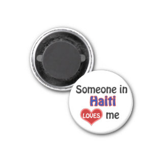 Someone in Haiti loves me Magnet