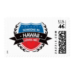 Someone In Hawaii Loves Me Stamp