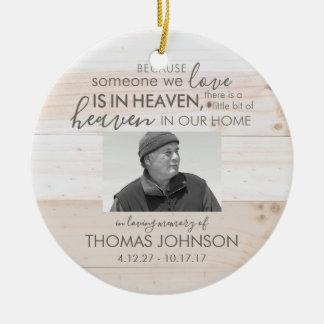 Someone In Heaven Ceramic Photo Ornament