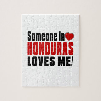 SOMEONE IN HONDURAS LOVES ME ! JIGSAW PUZZLES