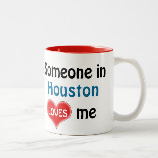 Someone in Houston loves me Two-Tone Coffee Mug