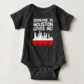 Someone In Houston Texas Loves Me Baby Bodysuit