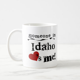 Someone In Idaho Loves Me Coffee Mug