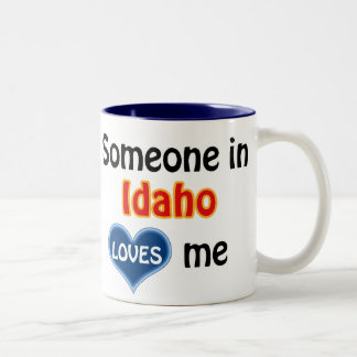 Someone in Idaho loves me Two-Tone Coffee Mug