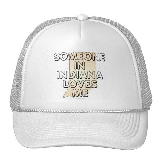 Someone in Indiana loves me Hats